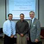 Chad Positano CSP OSHA , Anthony Serra Program Chair and Glen Blohm BOMA President